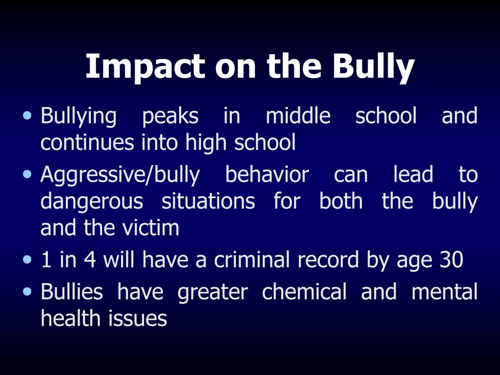 Impact on the Bully