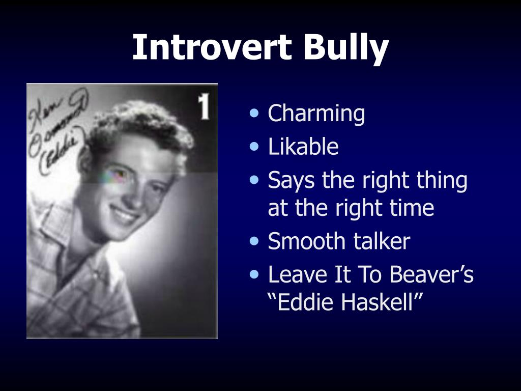 Introvert Bully