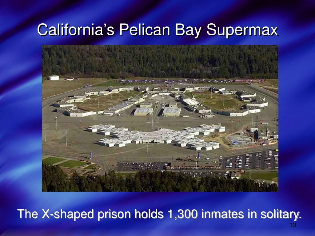 California's Pelican Bay Supermax