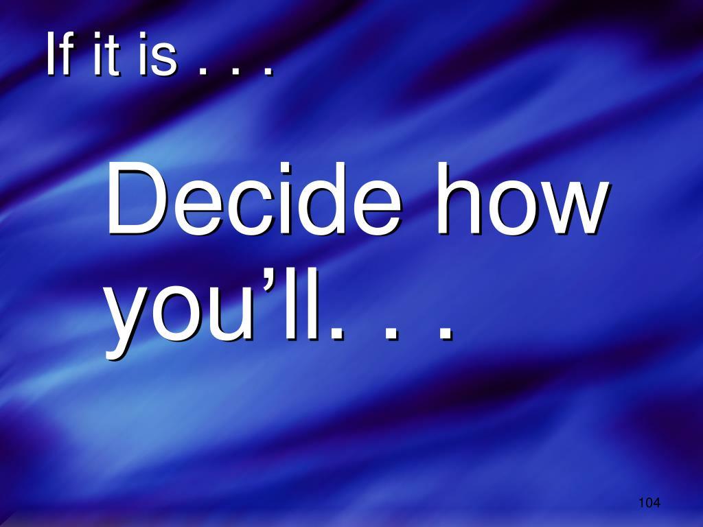 If it is . . .