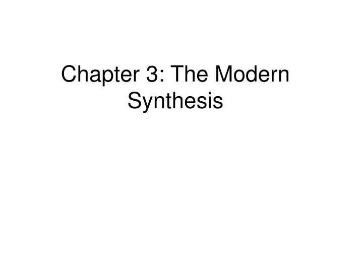Chapter 3 the modern synthesis