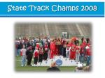 state track champs 2008