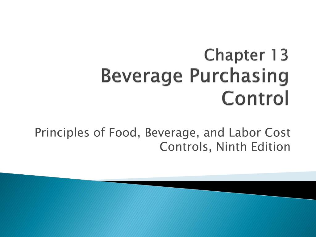 chapter 13 beverage purchasing control l.