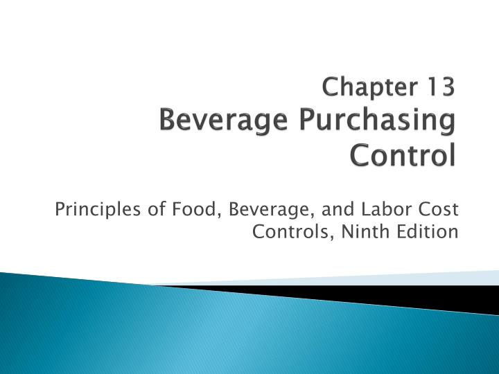 chapter 13 beverage purchasing control n.