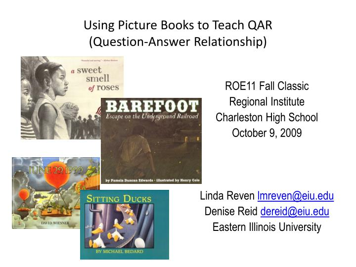 Using picture books to teach qar question answer relationship