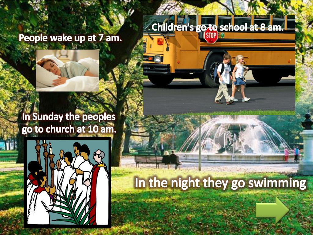 Children's go to school at 8 am.
