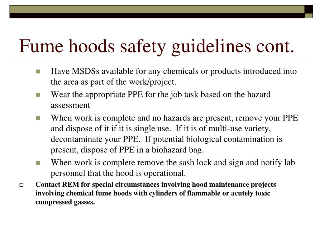 Fume hoods safety guidelines cont.