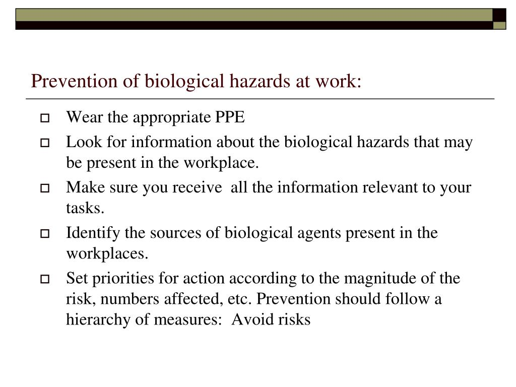 Prevention of biological hazards at work: