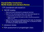 overall safety conclusions nichd studies and literature review