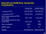 study 002 and huam study sample size considerations