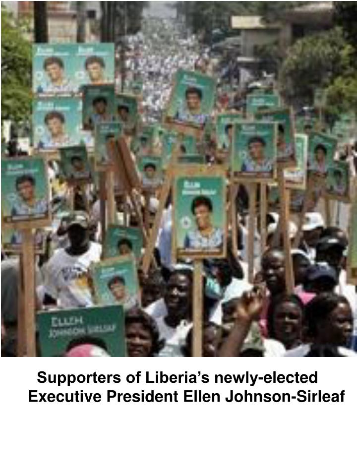 Supporters of Liberia's newly-elected Executive President Ellen Johnson-Sirleaf
