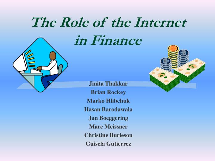 the role of the internet in finance n.
