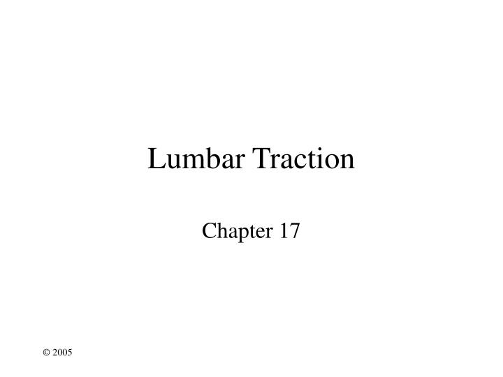 lumbar traction n.