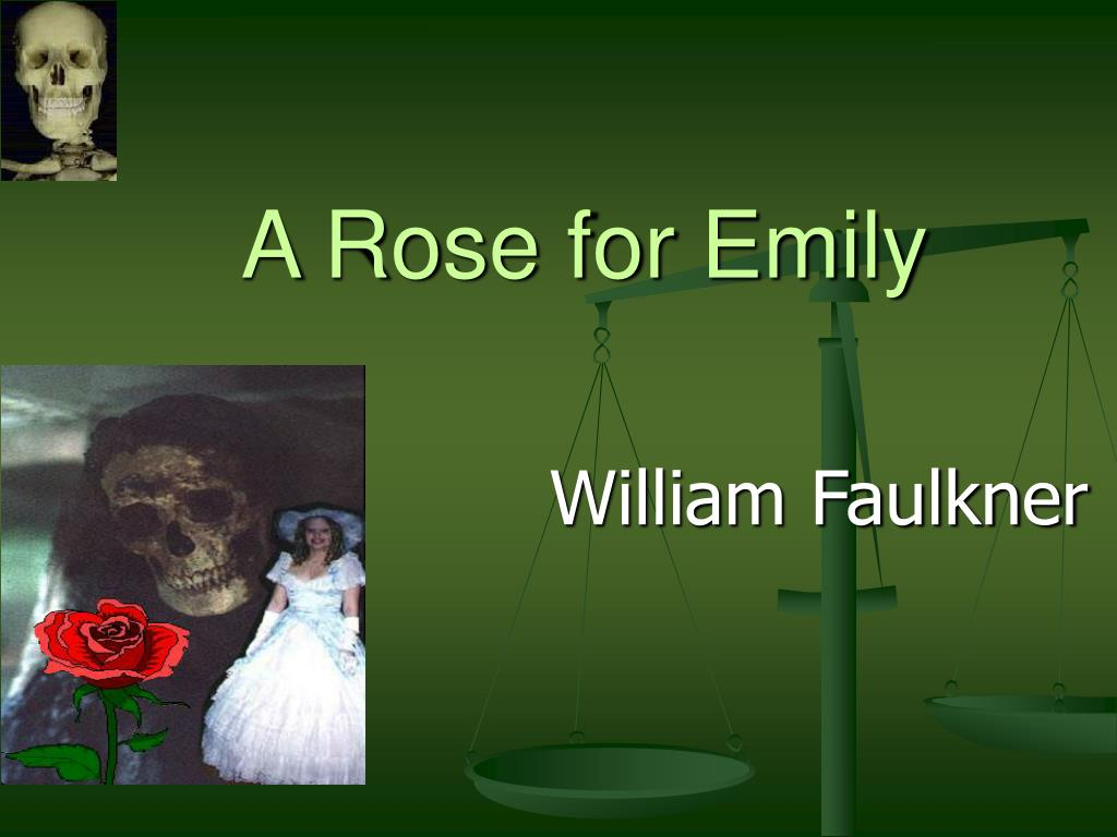 the setting of william faulkners a rose for emily