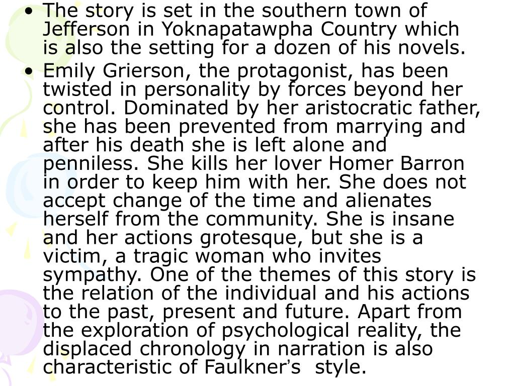 The story is set in the southern town of Jefferson in Yoknapatawpha Country which is also the setting for a dozen of his novels.