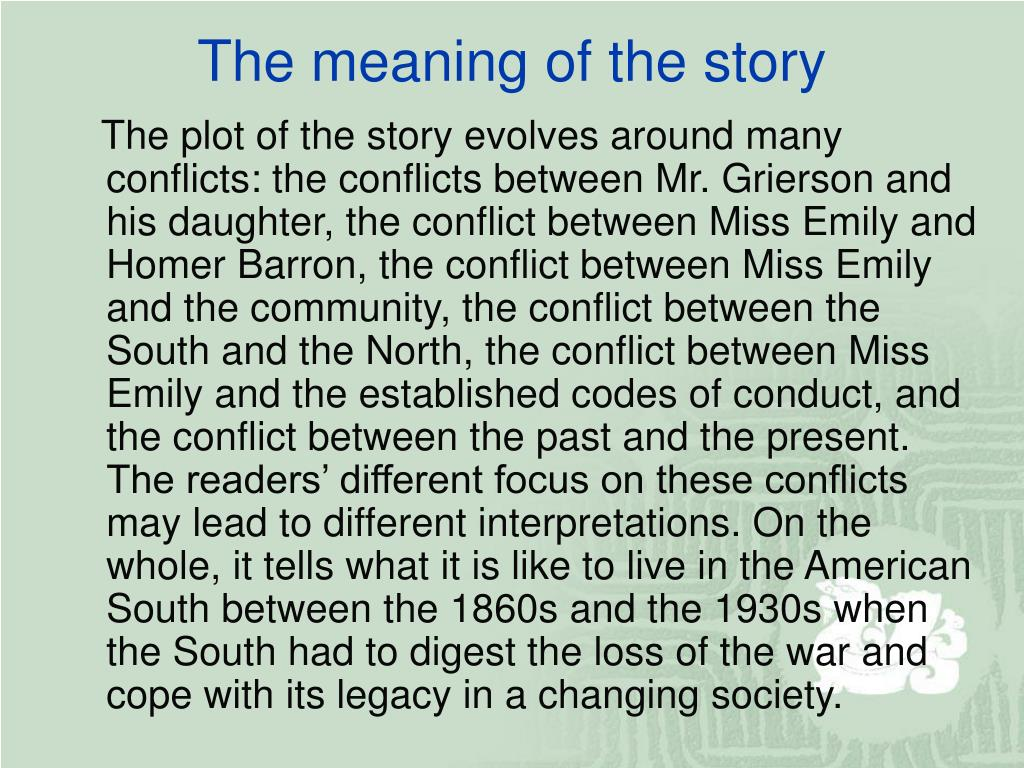 The meaning of the story