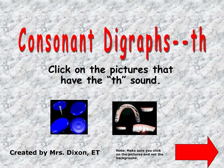 Click on the pictures that have the th sound