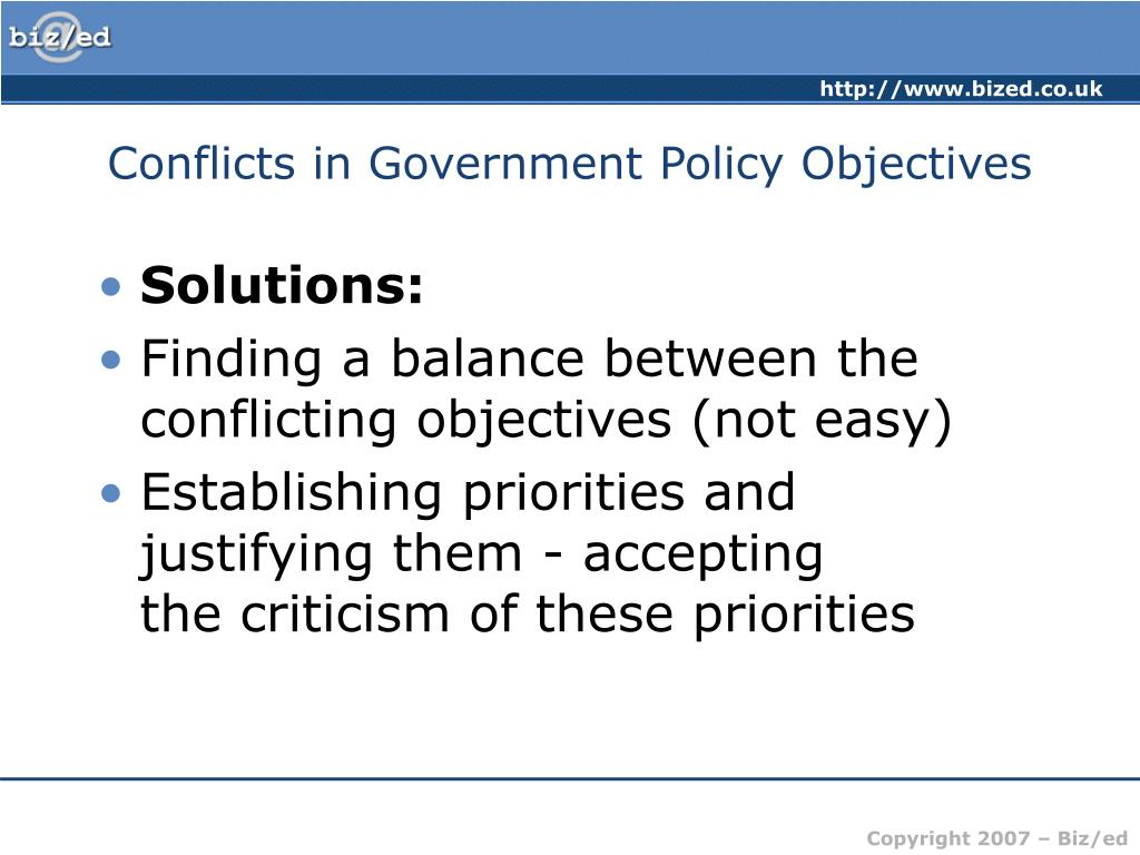 Conflicts in Government Policy Objectives