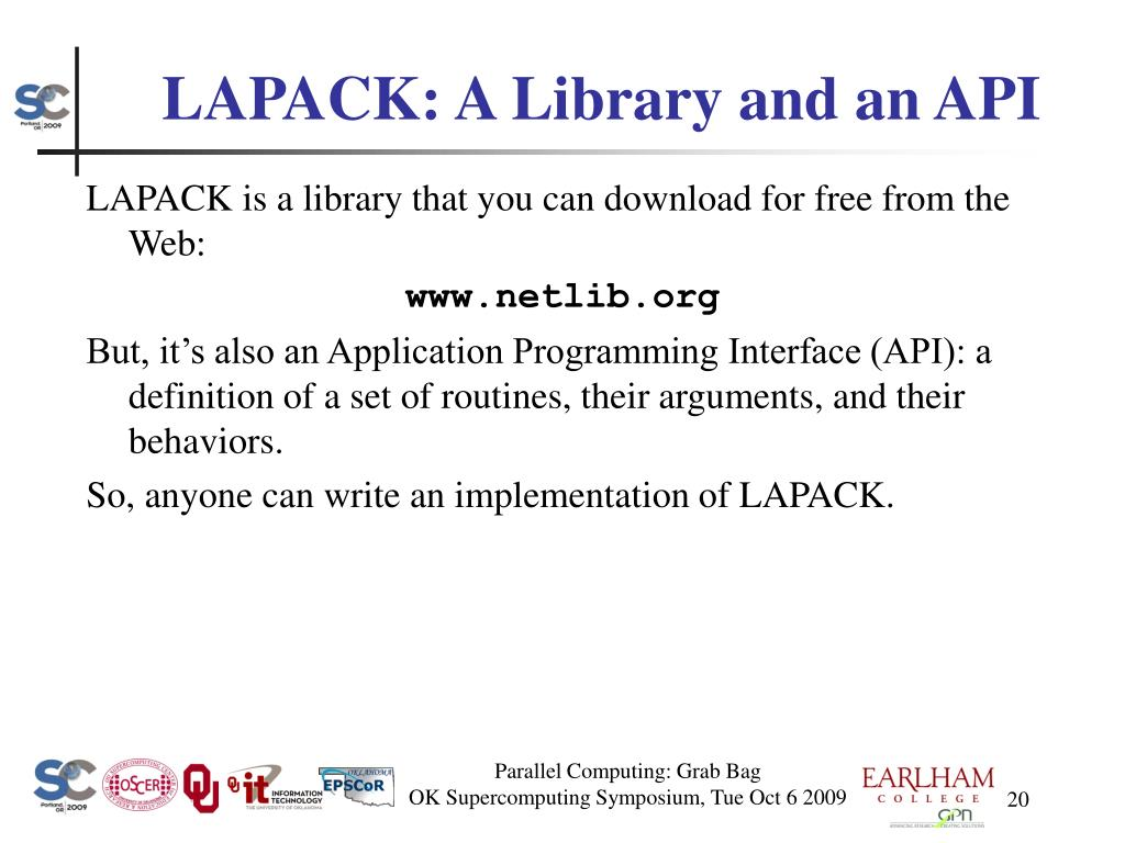 LAPACK: A Library and an API