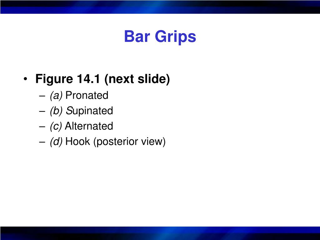 Bar Grips