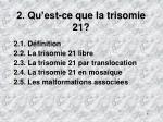 2 qu est ce que la trisomie 21