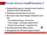 fee for service fund enterprise 1