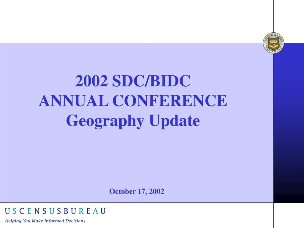 2002 sdc bidc annual conference geography update l.