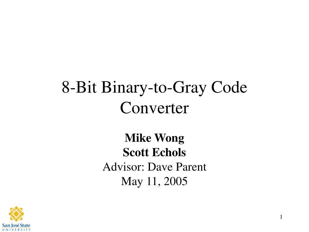 PPT - 8-Bit Binary-to-Gray Code Converter PowerPoint