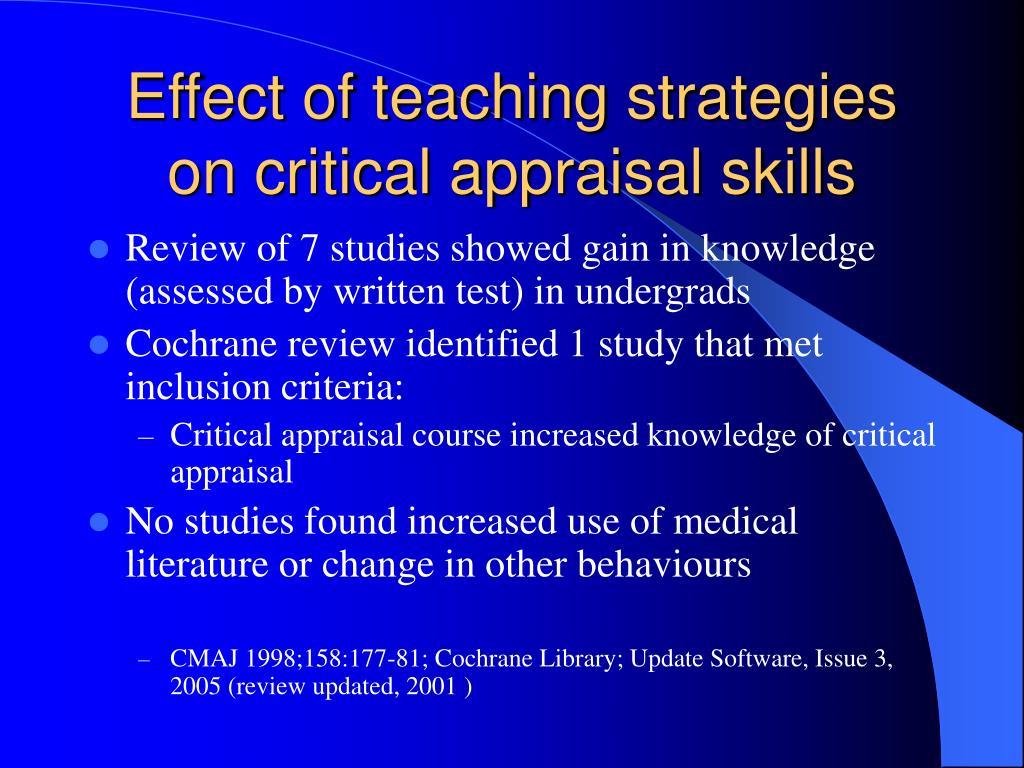 Effect of teaching strategies on critical appraisal skills