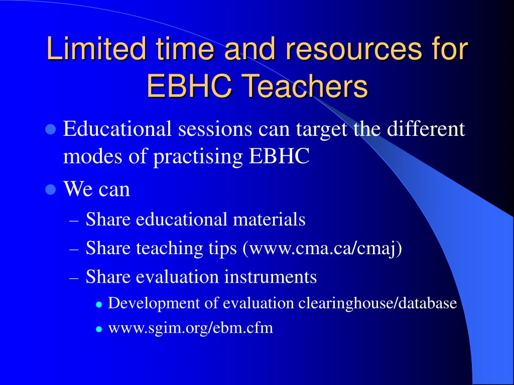 Limited time and resources for EBHC Teachers