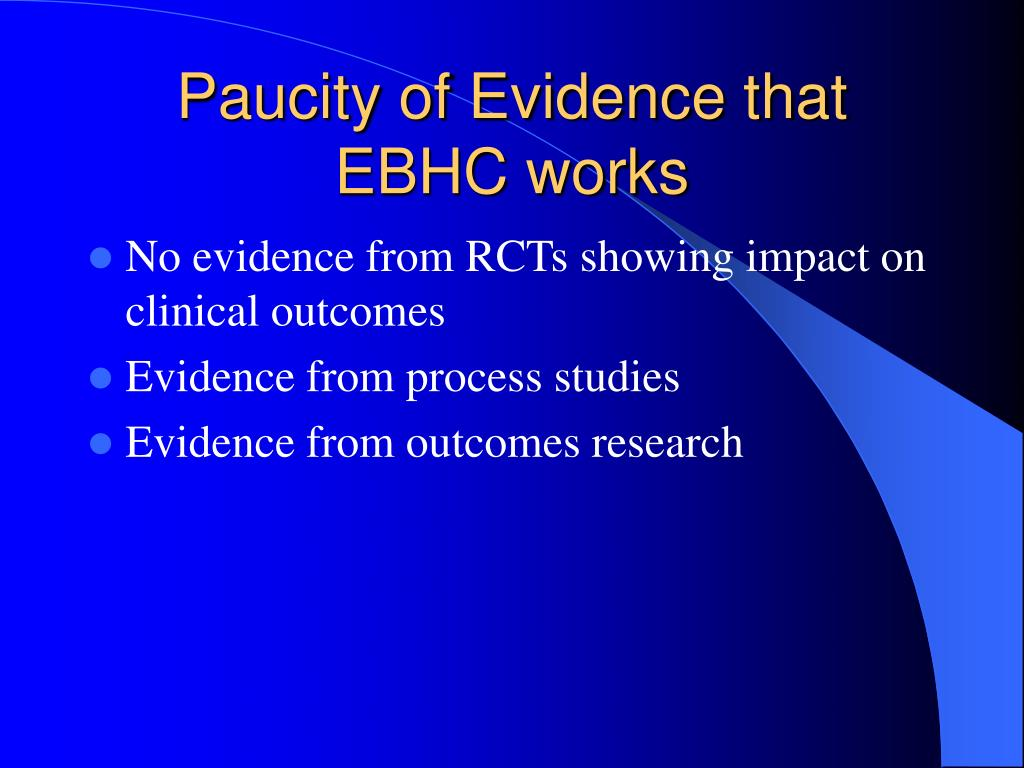 Paucity of Evidence that EBHC works