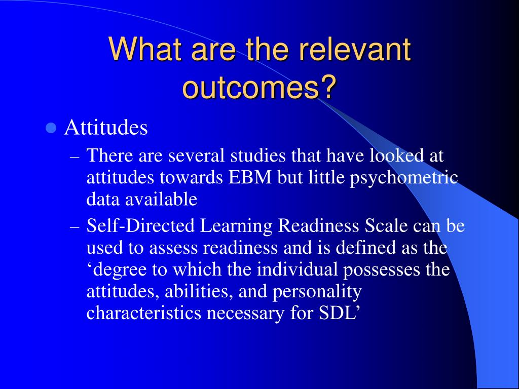 What are the relevant outcomes?