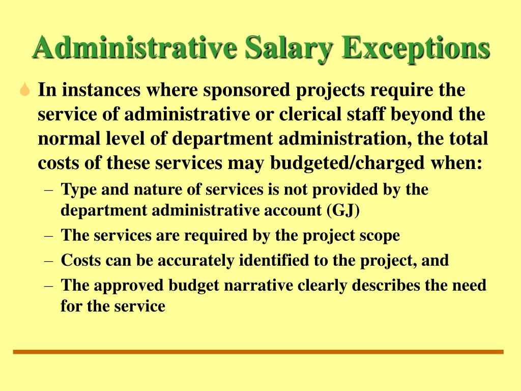 Administrative Salary Exceptions