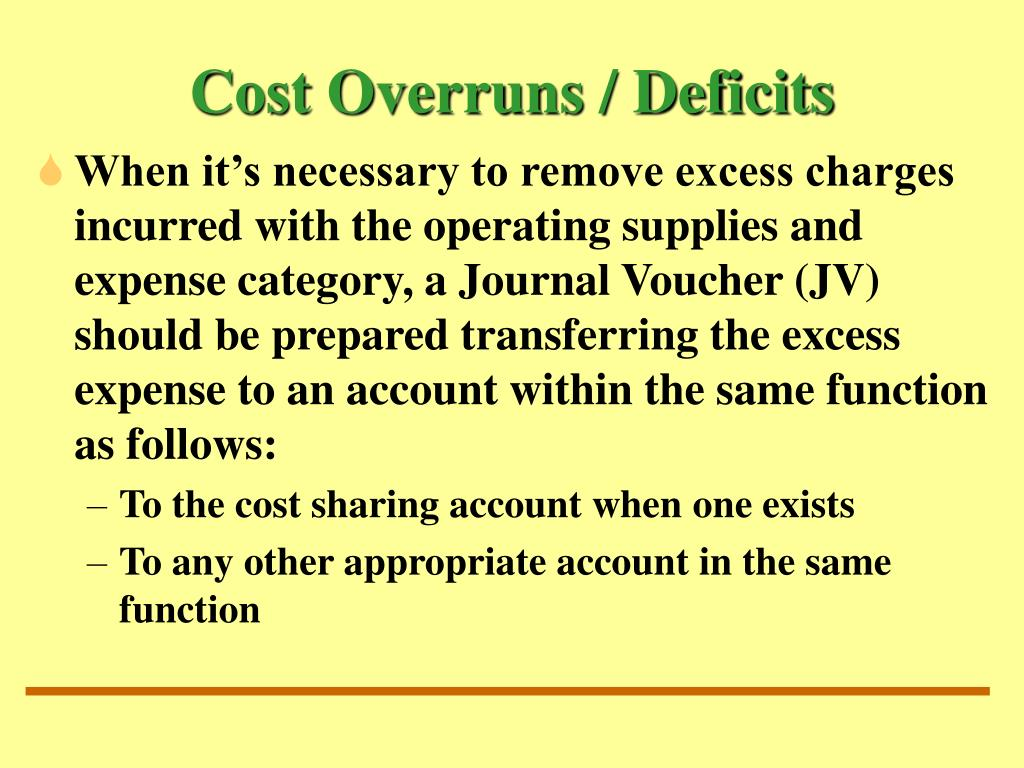 Cost Overruns / Deficits