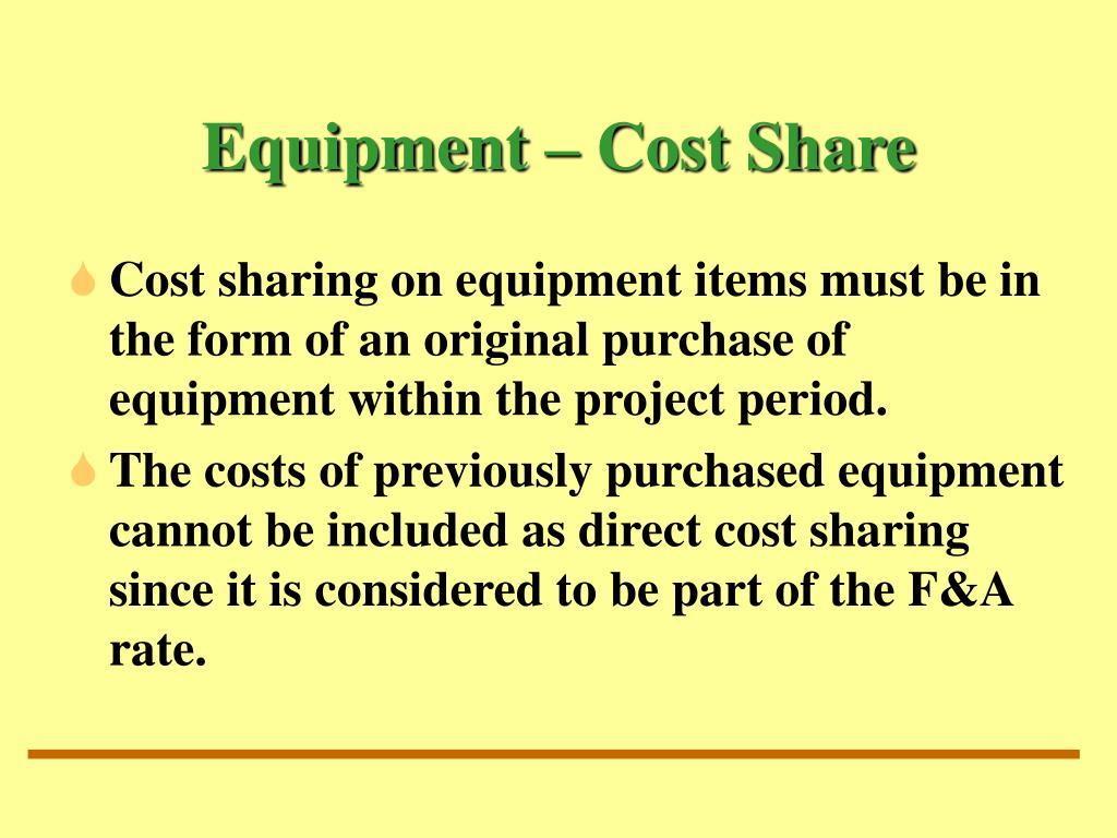 Equipment – Cost Share