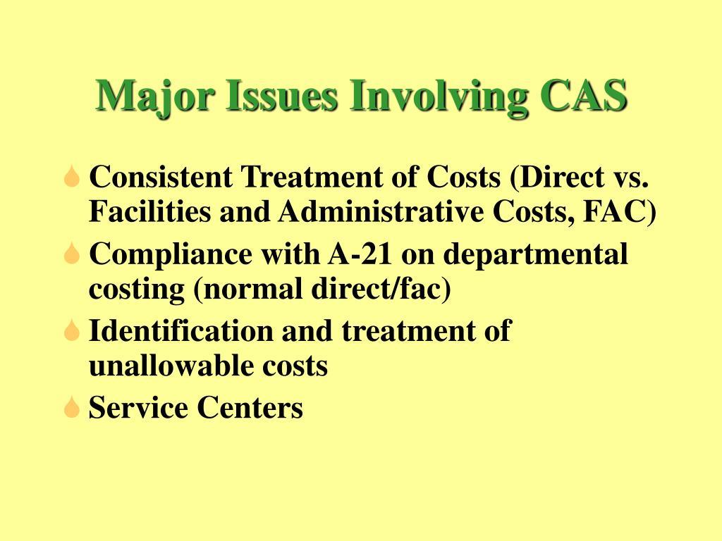 Major Issues Involving CAS