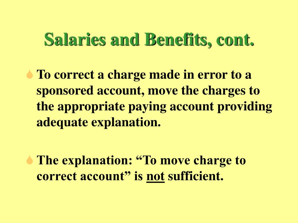 Salaries and Benefits, cont.