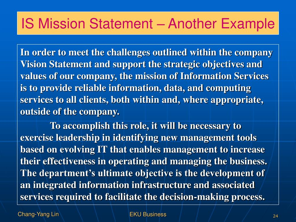 IS Mission Statement – Another Example