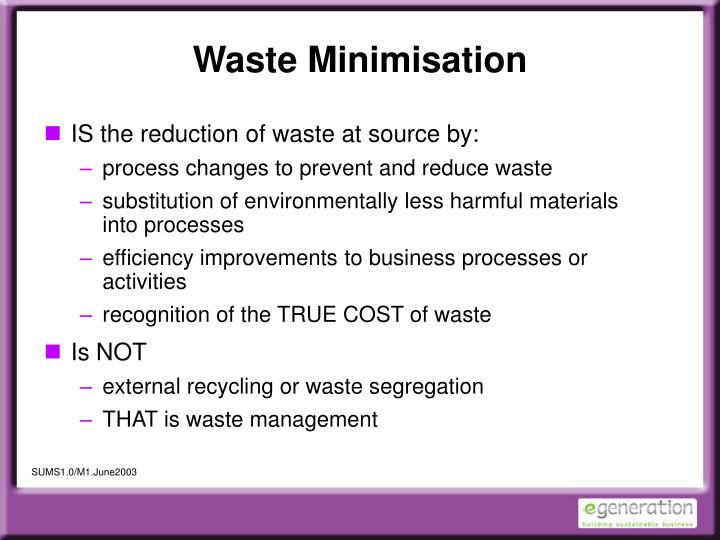 waste minimisation n.