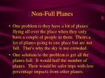 non full planes