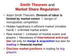 smith theorem and market share regulation