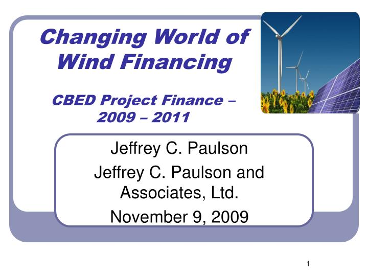 changing world of wind financing cbed project finance 2009 2011 n.