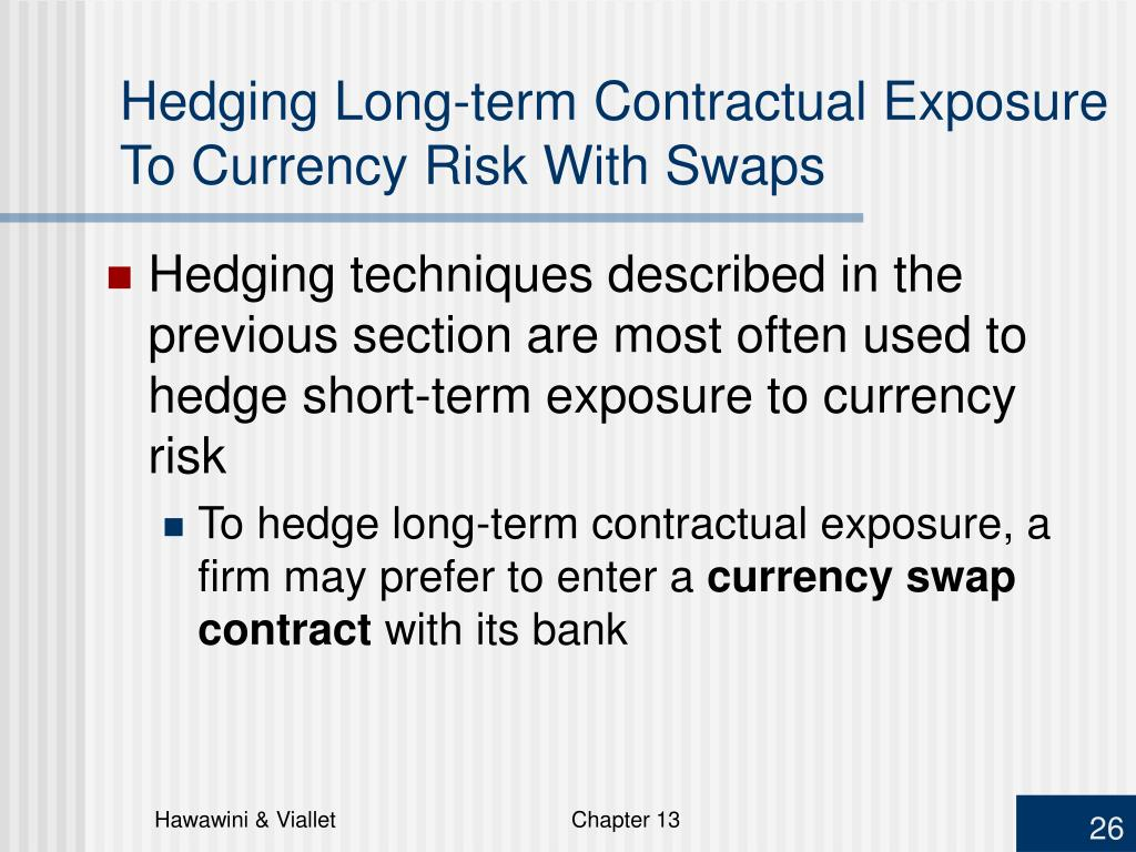 Hedging Long-term Contractual Exposure To Currency Risk With Swaps