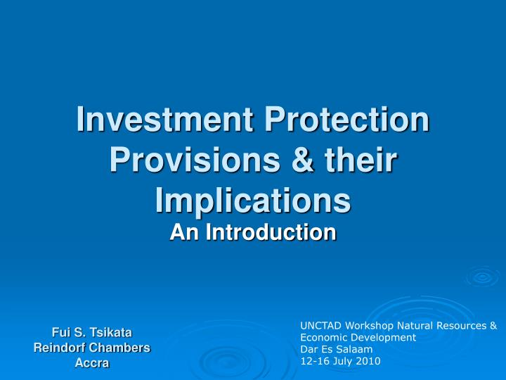 investment protection provisions their implications n.