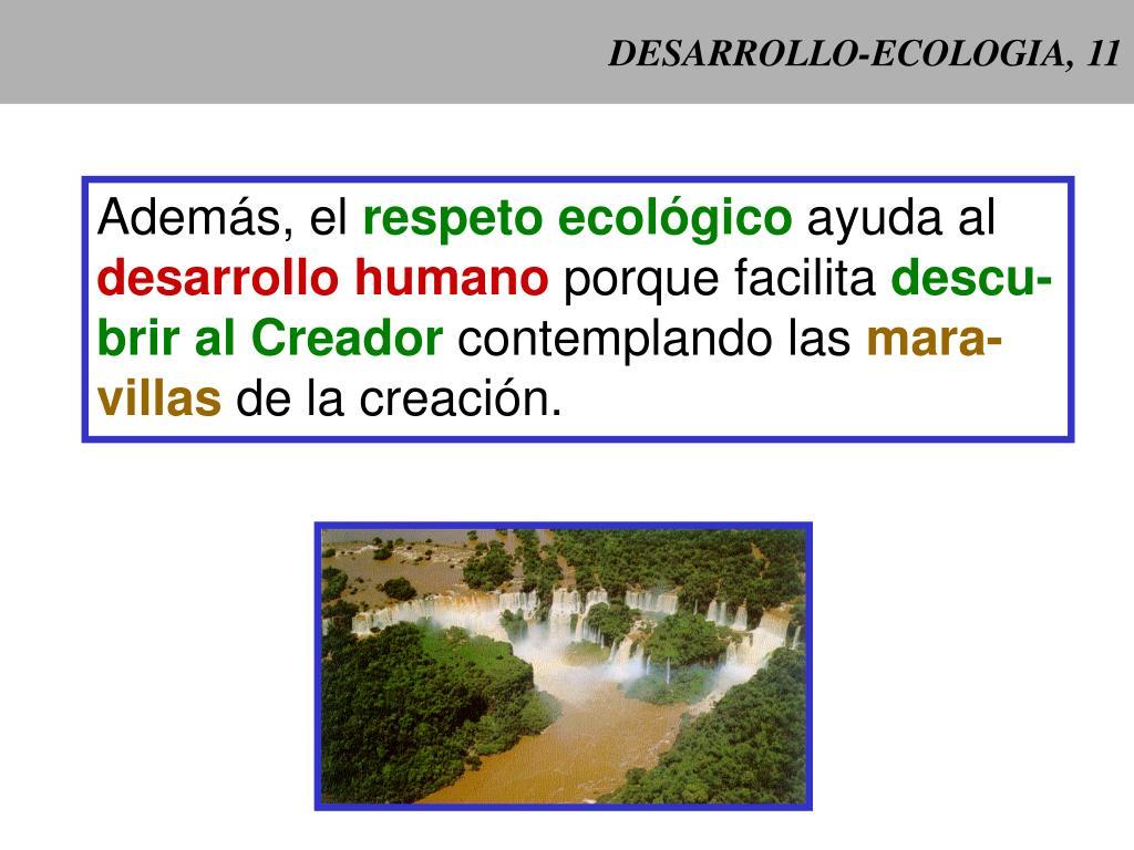 DESARROLLO-ECOLOGIA, 11