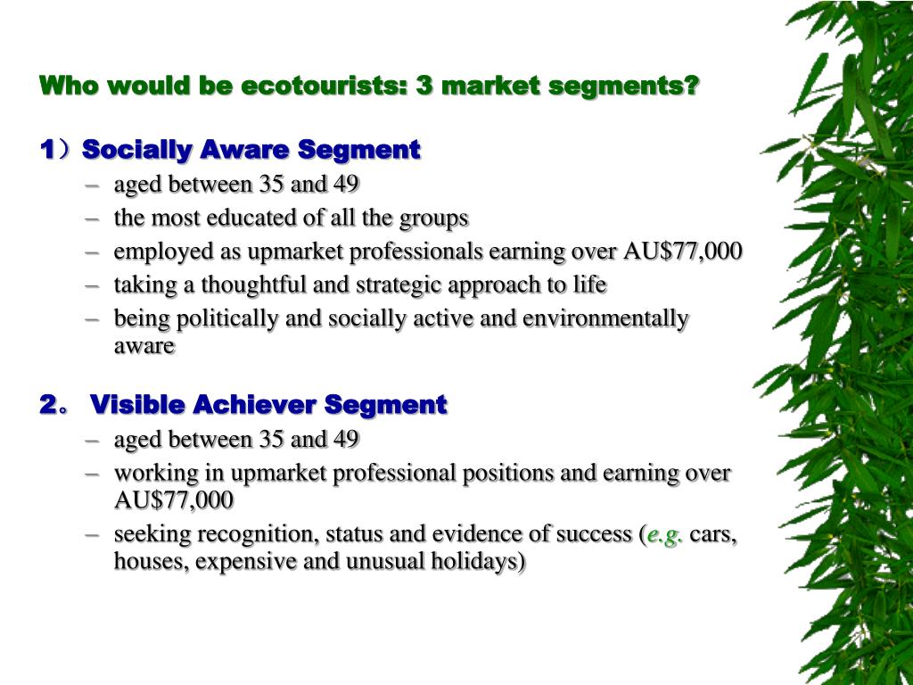 Who would be ecotourists: 3 market segments?