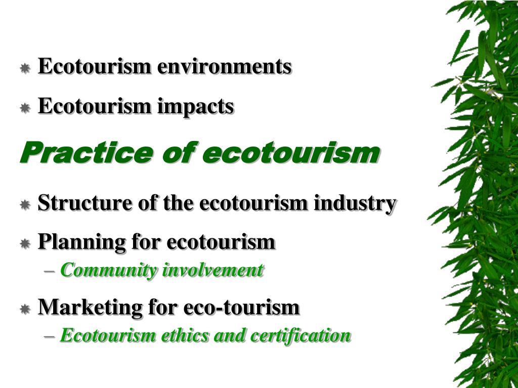 Ecotourism environments