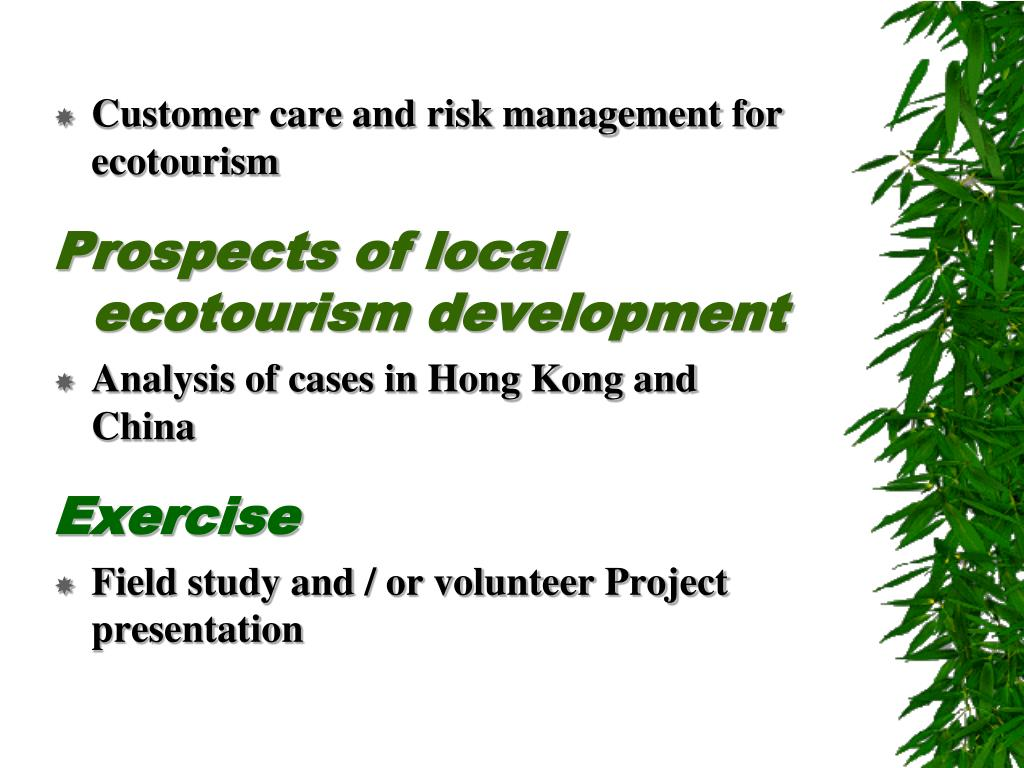 Customer care and risk management for ecotourism