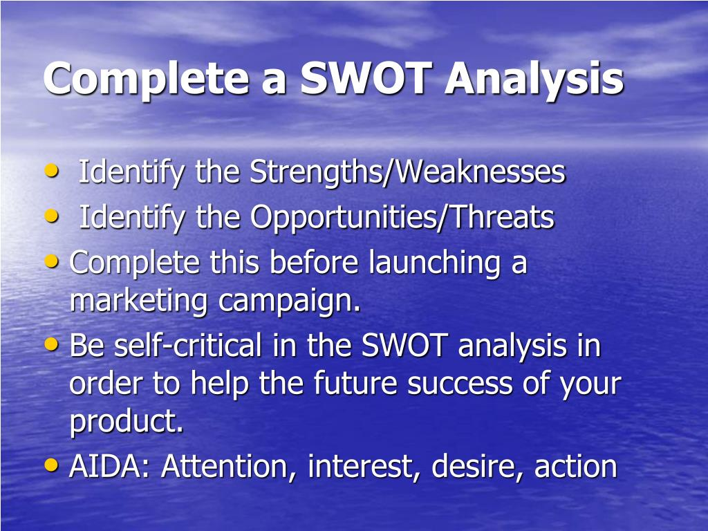 Complete a SWOT Analysis
