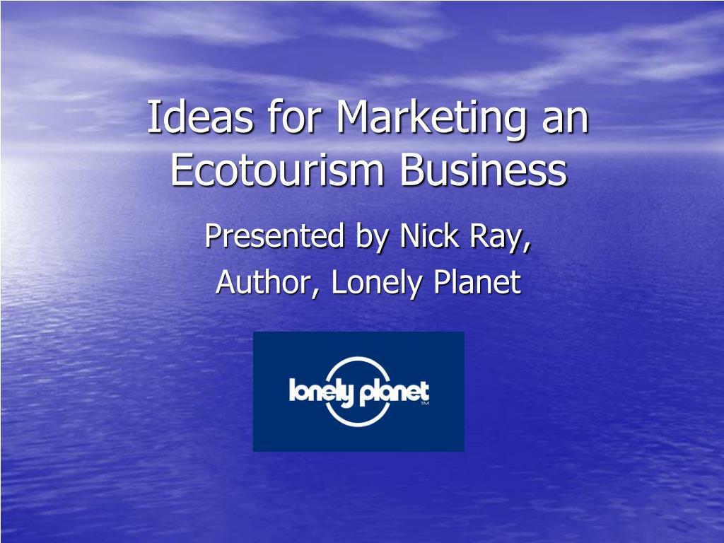 Ideas for Marketing an